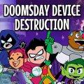 Игра Игра Юные Титаны Судный День: Разрушение Устройства